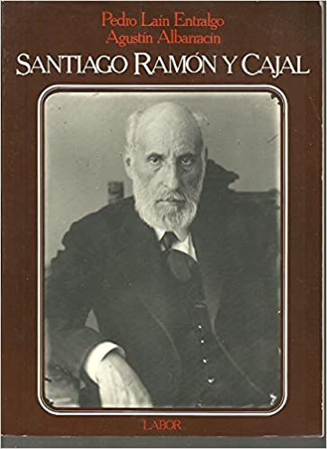 SANTIAGO RAMON Y CAJAL O LA PASION DE ESPAÑA.: Amazon.es: Albarracín Teulón, Agustín: Libros
