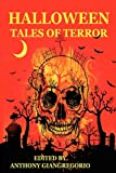 Halloween Tales of Terror, Anthony Giangregorio, 1935458728