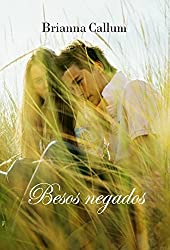 Besos negados (Spanish Edition)