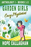 Garden Girls Cozy Mysteries Series: Anthology 1 - Books 1-3 by  Hope Callaghan in stock, buy online here