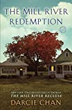 The Mill River Redemption, Darcie Chan, 0345538234