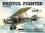 Bristol Fighter in Action, Peter Cooksley, 0897473019