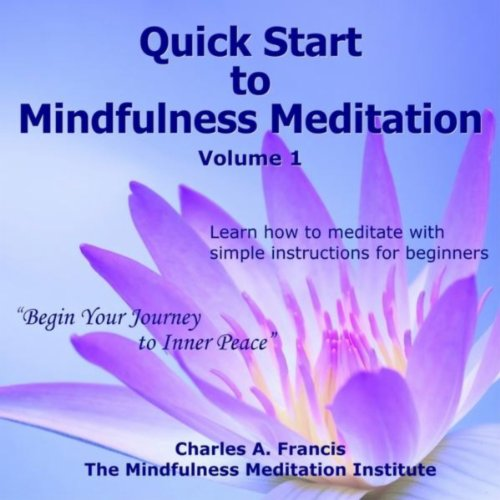 Quick Start to Mindfulness Med...
