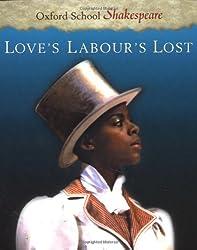 Love's Labour's Lost: Oxford School Shakespeare