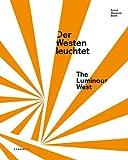 Der Westen leuchtet, Barbara Engelbach, Jürgen Harten, 3866784325
