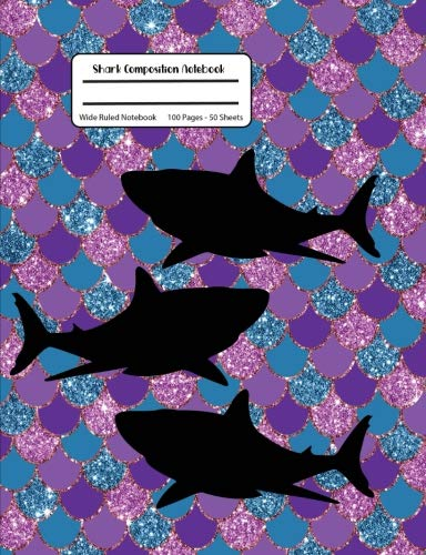 Shark Composition Notebook: Purple & Blue Sparkle Composition Book,Wide Ruled, Student Teacher School,100 Pages, 7.44x9.69