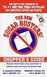 The New Sugar Busters! Shopper s Guide: Discover Which Foods to Buy (And Which to Avoid) on Your Next Trip to the Grocery Store