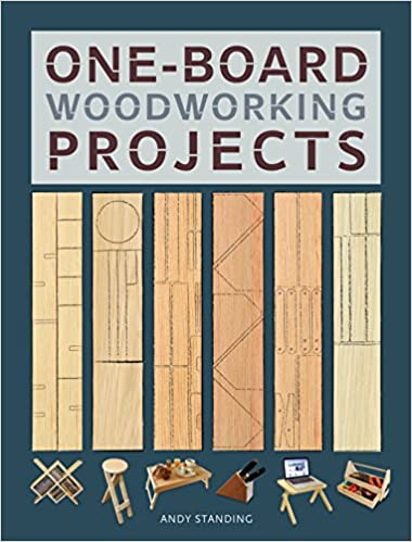 One Board Woodworking Projects Amazon Co Uk Andy Standing