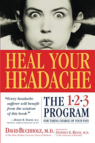 Heal Your Headache: The 1-2-3 Program for Taking Charge of Your Pain (Best Medicine For Not Sleeping)