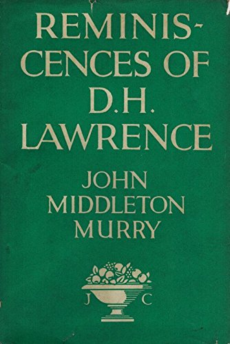 Reminiscences of D.H. Lawrence (Life and letters series)