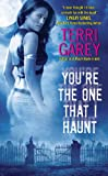 You're the One that I Haunt (Nicki Styx, Book 3)