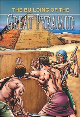 The Building of the Great Pyramid (Stories from History)