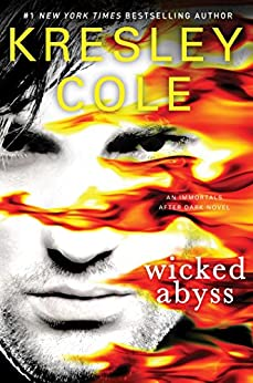 Wicked Abyss (Immortals After Dark) by [Cole, Kresley]