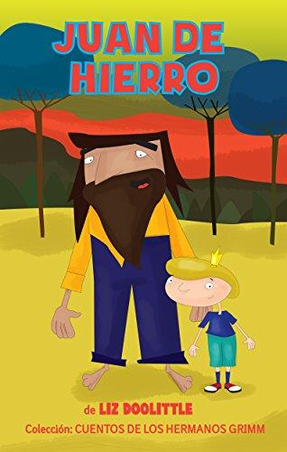 JUAN DE HIERRO: Libro ilustrado para chicos de 3 a 8: La clásica e inolvidable historia ...