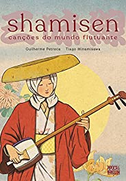 Shamisen: Canções do Mundo Flutuante (graphic novel volume único)