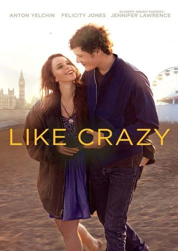 Like Crazy Film