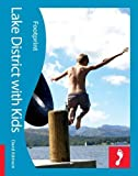 Lake District with Kids (Footprint Travel Guides) (Footprint with Kids)