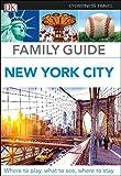 Family Guide New York City (DK Eyewitness Travel Guide)