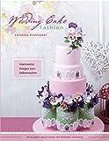 Wedding Cake Fashion: Glamouröse Designs zum Selbermachen