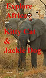 Explore Africa With Kitty Cat and Jackie Dog