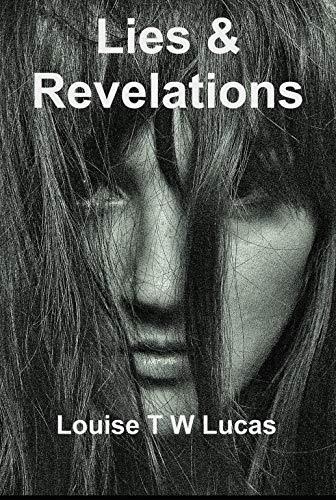 Book: Lies & Revelations by L.T.W. Lucas