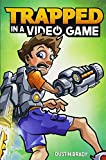 img - for Trapped in a Video Game (Book 1) book / textbook / text book