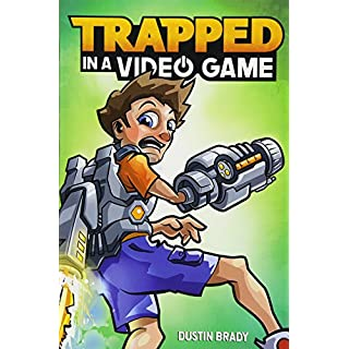 Trapped in a Video Game (Book 1) (Volume 1)