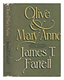 Olive and Mary Anne, James T. Farrell, 0883730715