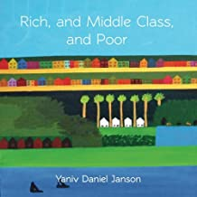Rich, and Middle Class, and Poor