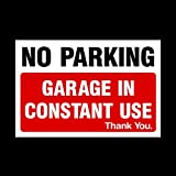 No Parking Garage in constant use Plastic Sign - Private Property, Parking, Clamping, Disabled, Driveway, Do not block (MISC6) by USSP&S