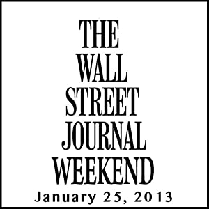 Weekend Journal 01-25-2013 Newspaper / Magazine