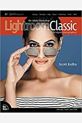 The Adobe Photoshop Lightroom Classic CC Book for Digital Photographers (Voices That Matter) Paperback