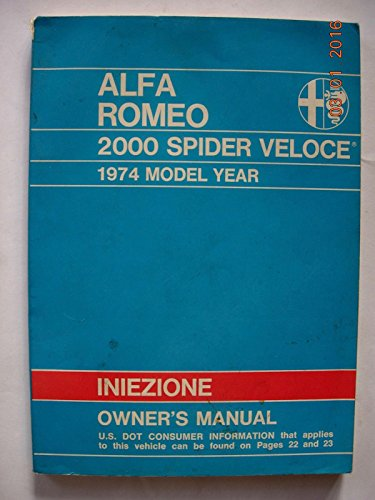 Alfa Romeo 2000 Spider Veloce - alfa romeo 2000 spider veloce owner's manual 1974 model year