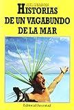 img - for Historia de Un Vagabundo de La Mar (Spanish Edition) book / textbook / text book