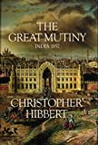 The Great Mutiny, Christopher Hibbert, 0670349836