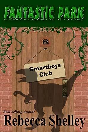 Fantastic Park (Smartboys Club Book 8) (English Edition) eBook ...