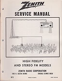 zenith service manual high fidelity and stereo fm models hf13 rh amazon com Online User Guide User Guide Template