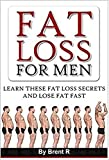 Fat Loss: Fitness: Fat Loss For Men (Weight Watchers Thyroid Food Allergies) (Lose Weight Fat Loss Nutrition)