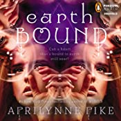 Earthbound | Aprilynne Pike