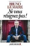 ne vous resignez pas french edition
