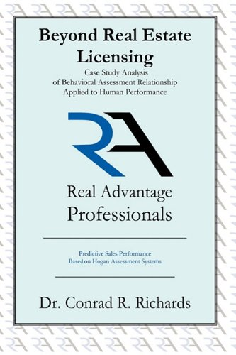 Beyond Real Estate Licensing: Case Study Analysis of Behavioral Assessment Relationship Applied to Human Performance: Predictive Sales Performance B PDF Text fb2 book