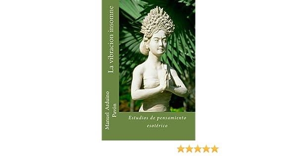 La vibracion insomne (Spanish Edition) - Kindle edition by Manuel Pavón. Politics & Social Sciences Kindle eBooks @ Amazon.com.