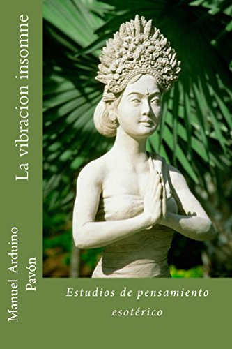 La vibracion insomne (Spanish Edition) by [Pavón, Manuel]