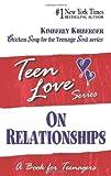 Teen Love, on Relationships, Kimberly Kirberger, 1558747346
