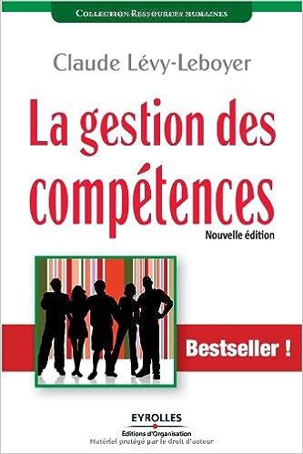 Livres La gestion des compétences : Une démarche essentielle pour la compétitivité des entreprises pdf