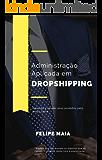 Administração Aplicada em Dropshipping: Venda seus produtos pelo preço certo