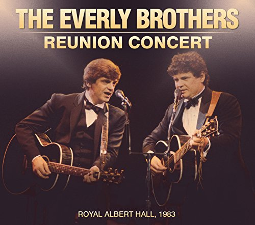 The Everly Brothers - The Everly Brothers Reunion Concert - Zortam Music