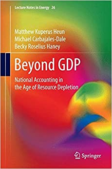 Beyond GDP: National Accounting in the Age of Resource Depletion (Lecture Notes in Energy)