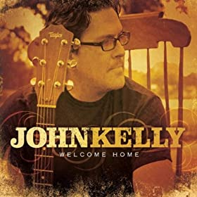 Amazon.com: Welcome Home: John Kelly: MP3 Downloads