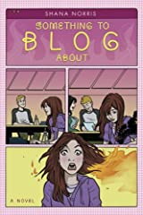 Something to Blog About Hardcover